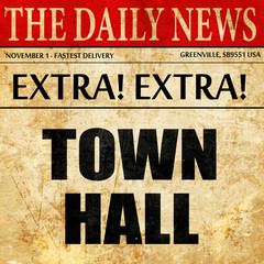 town hall, article text in newspaper