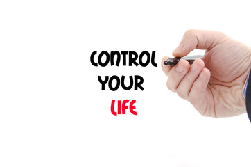 Control your life text concept