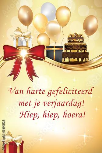 harte gefeliciteerd met je verjaardag Van harte gefeliciteerd met je verjaardag! Hipe, hiep, hoera  harte gefeliciteerd met je verjaardag
