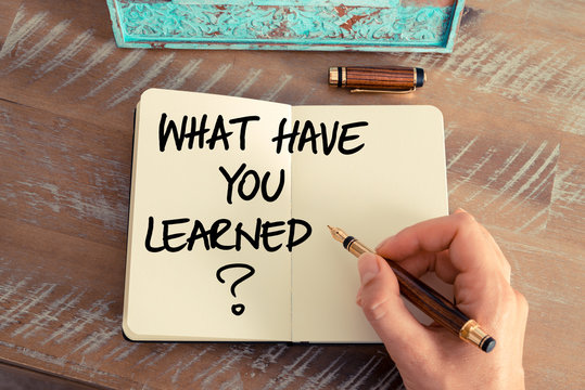 Question What Have You Learned ?