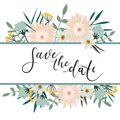Save The Date Hand Lettering Greeting Card with Floral Frame. Modern Calligraphy. Vector Illustration. Floral Bouquet
