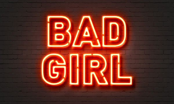 Bad girl neon sign