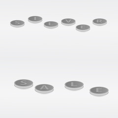 Vector illustration lettering silver sale silver coins on a light gray background