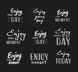 Slogan Enjoy every moment. Vector illustration. Stickers set. Lettering