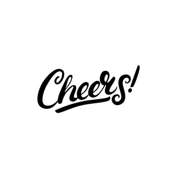 Cheers hand written lettering. Isolated on white background.