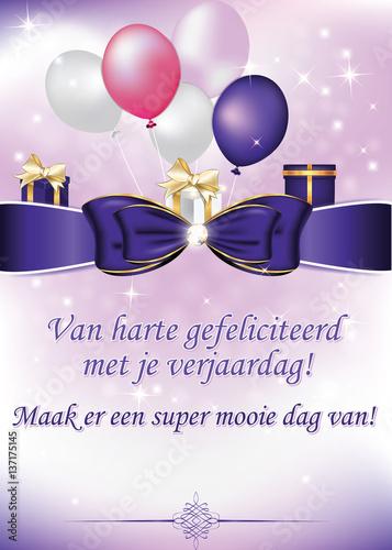van harte gefeliciteerd met uw verjaardag Van harte gefeliciteerd met je verjaardag! Hipe, hiep, hoera  van harte gefeliciteerd met uw verjaardag