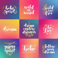 hand drawn set of quotes about wild spirit, gypsy. be free phrases for card or poster. Vector inspirational quote. white and golden ink on hipster gradient background. Boho saying for your design.
