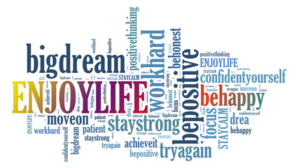 ENOY LIFE and other positive words. Positive thinking, attitude concept.