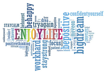 ENJOY LIFE and other positive words. Positive thinking, attitude concept.