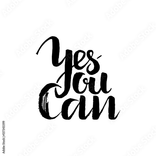 Quot yes you can inspirational and motivational quotes hand