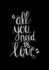 All you need is love hand lettering