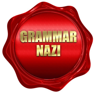 grammar nazi, 3D rendering, red wax stamp with text