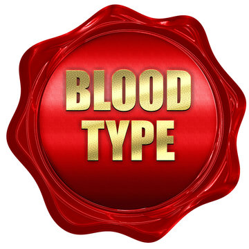 blood type, 3D rendering, red wax stamp with text