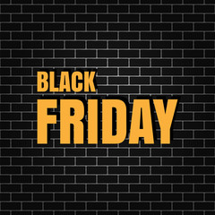 Black Friday banner on a brick wall. Vector illustration.