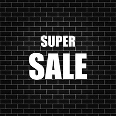 Super sale banner on a brick wall. Vector illustration.