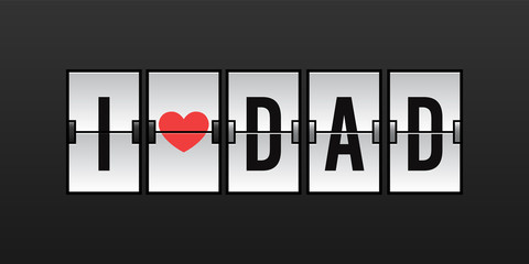 I Love Dad Vector Illustration in Airport Flip Board Concept