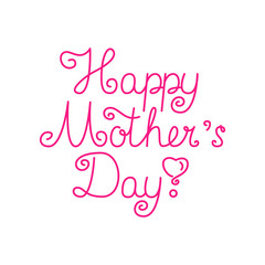 Beautiful mother's day text design. Vector illustration.