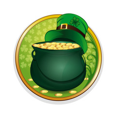 Magic pot of gold coins and hat leprechaun on a background leaf clover. Celebrating St. Patrick's Day symbols. Round sticker isolated on white background for St. Patrick's Day. Vector illustration