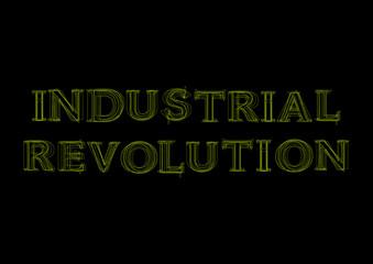 Vector word industrial revolution,  green light on black background