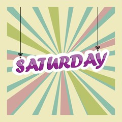 Saturday Sign Hanging On Gray Background.