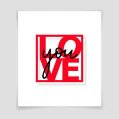 Vector greeting card concept Love you in square frame with soft shadow on white background. Isolated.