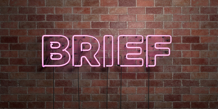 BRIEF - fluorescent Neon tube Sign on brickwork - Front view - 3D rendered royalty free stock picture. Can be used for online banner ads and direct mailers..