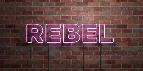 REBEL - fluorescent Neon tube Sign on brickwork - Front view - 3D rendered royalty free stock picture. Can be used for online banner ads and direct mailers.. Fototapete