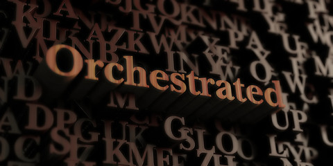 Orchestrated - Wooden 3D rendered letters/message.  Can be used for an online banner ad or a print postcard.