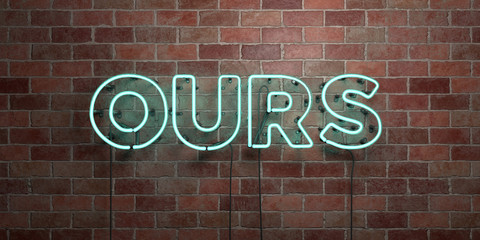OURS - fluorescent Neon tube Sign on brickwork - Front view - 3D rendered royalty free stock picture. Can be used for online banner ads and direct mailers..