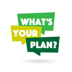 What's your plan ?