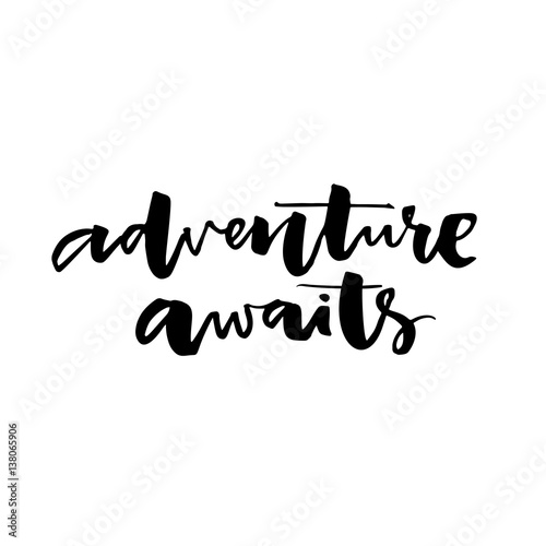 Adventure Awaits Inspiration Quote About Travel And Life Vector
