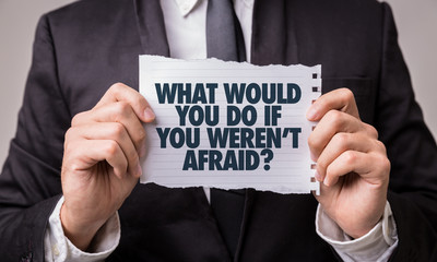 What Would You Do If You Weren't Afraid? Wall mural
