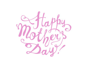 Happy Mother's day! Hand written
