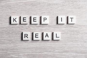 keep it real motivation