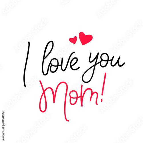 Quot i love you mom calligraphy fichier vectoriel libre de