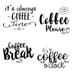 Calligraphy style Coffee shop promotion motivation. Graphic design lifestyle lettering. Sketch mug inspiration vector type. Quote coffee typography set.