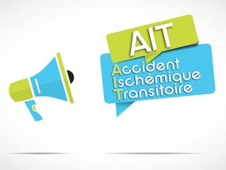 mégaphone : Accident Ischémique Transitoire