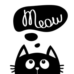 Black cat looking up to meow lettering text. Think talk speech bubble. Cute cartoon character. Kawaii animal. Love Greeting card. Flat design style. White background. Isolated.
