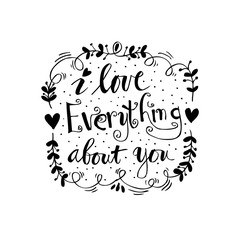 I love everything about you hand lettering.