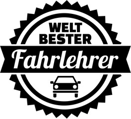 Fototapete - World's best Driving instructor german button