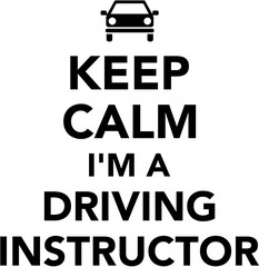 Fototapete - Keep calm I am a driving instructor