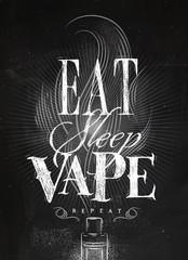 Poster eat sleep vape chalk