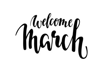 welcome march. Hand drawn calligraphy and brush pen lettering.