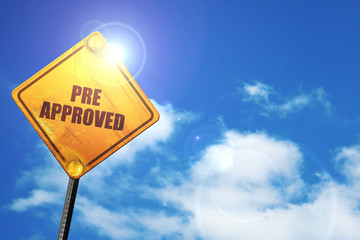 pre approved, 3D rendering, traffic sign
