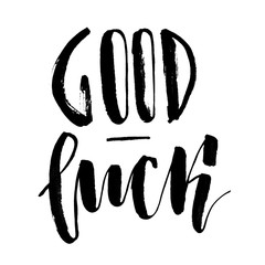 Good luck. Handwritten text. Modern calligraphy. Isolated