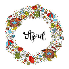 April. Spring pattern. Frame - wreath. Isolated vector objects on white background.