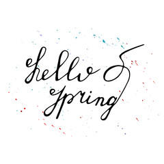 Hello Spring hand drawn lettering with watercolor splashes. Vector greeting card.