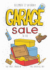Garage sale poster, event invitation. Hand drawn colorful illustration with old goods.