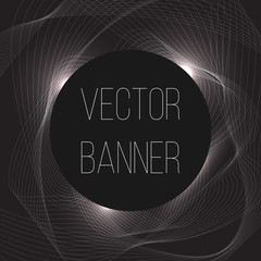 Circle banner. Abstract white wave on a black background. Vector Illustration