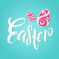Hand lettering Easter. Modern typography with colorful easter eggs
